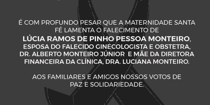 Nota de Pesar – LÚCIA RAMOS DE PINHO PESSOA MONTEIRO